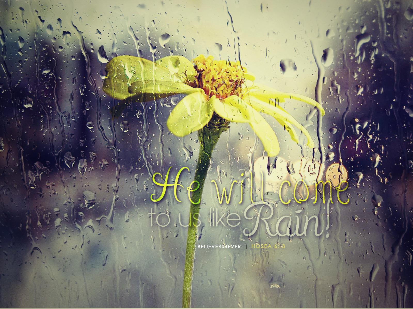 He comes like rain