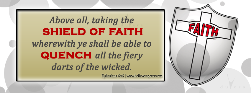 Facebook timeline cover photo, Free Christian facebook timeline cover photo, Christian Facebook graphics, Christian facebook cover photo, Christian facebook timeline image, Christian cover photo, bible verse facebook banners, facebook banners, banners for facebook, Christian profile banners, Christian Facebook timeline banner, Ephesians 6:16, Shield of faith