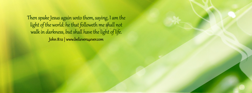 Light of the world, John 8:12, Facebook timeline cover photo, Free Christian facebook timeline cover photo, Christian Facebook graphics, Christian facebook cover photo, Christian facebook timeline image, Christian cover photo, bible verse facebook banners, facebook banners, banners for facebook, Christian profile banners