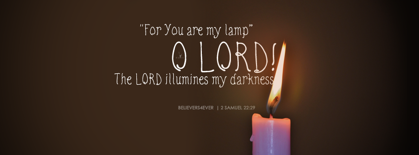 You are my lamp o lord