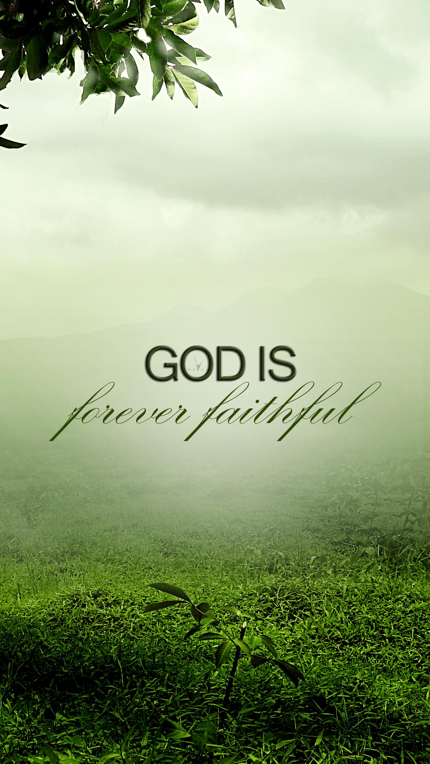 Forever faithful Christian mobile lock screen wallpaper