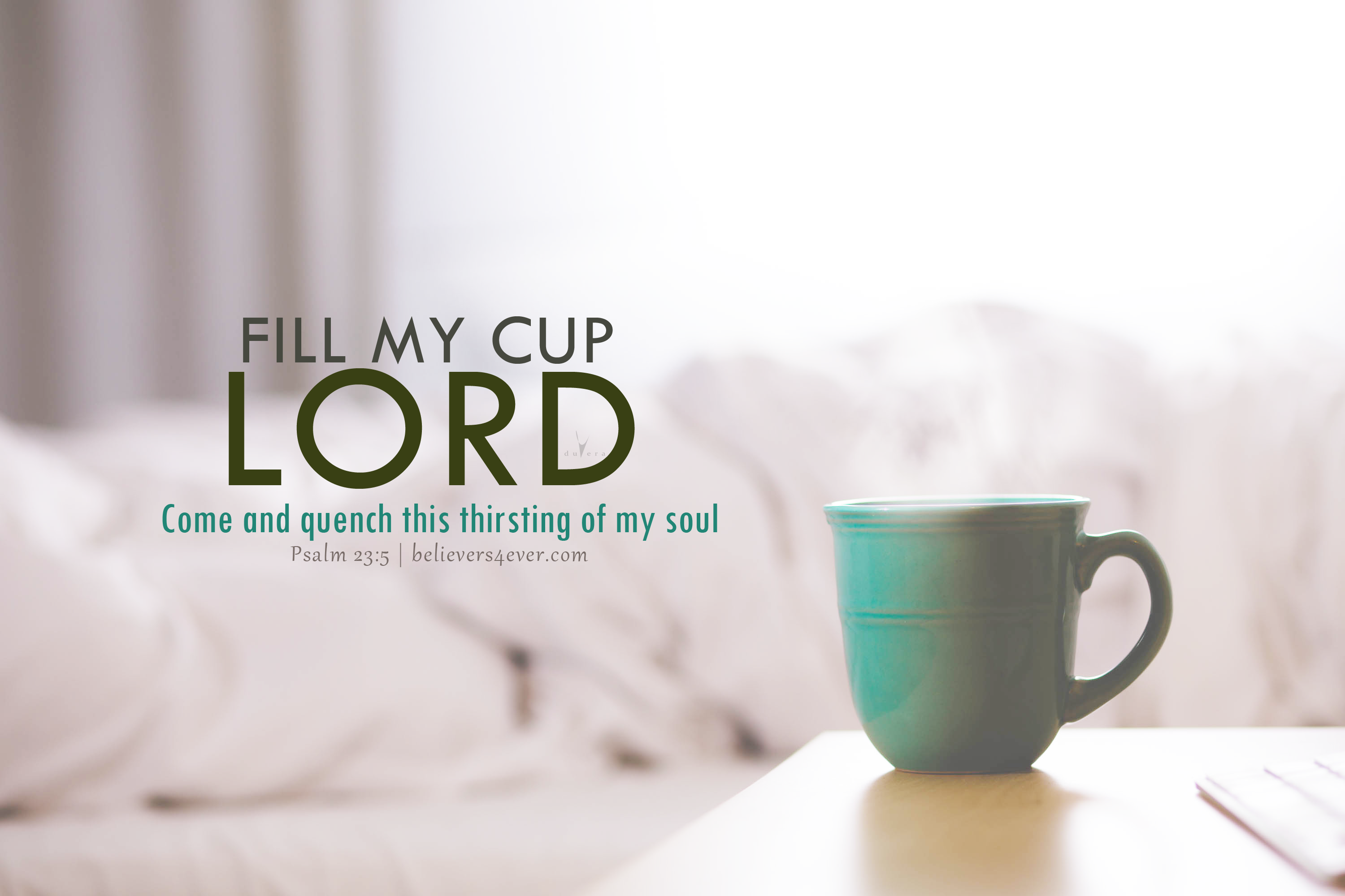 Fill my cup Lord Christian desktop wallpaper for laptop and computers