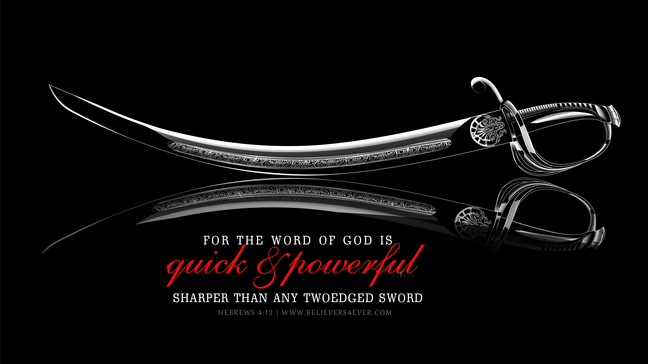 For the word of God is quick, and powerful, and sharper than any twoedged sword Christian desktop wallpaper Hebrews 4:12
