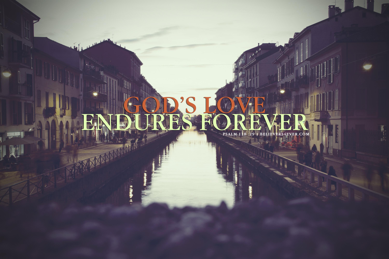 God's love endures forever
