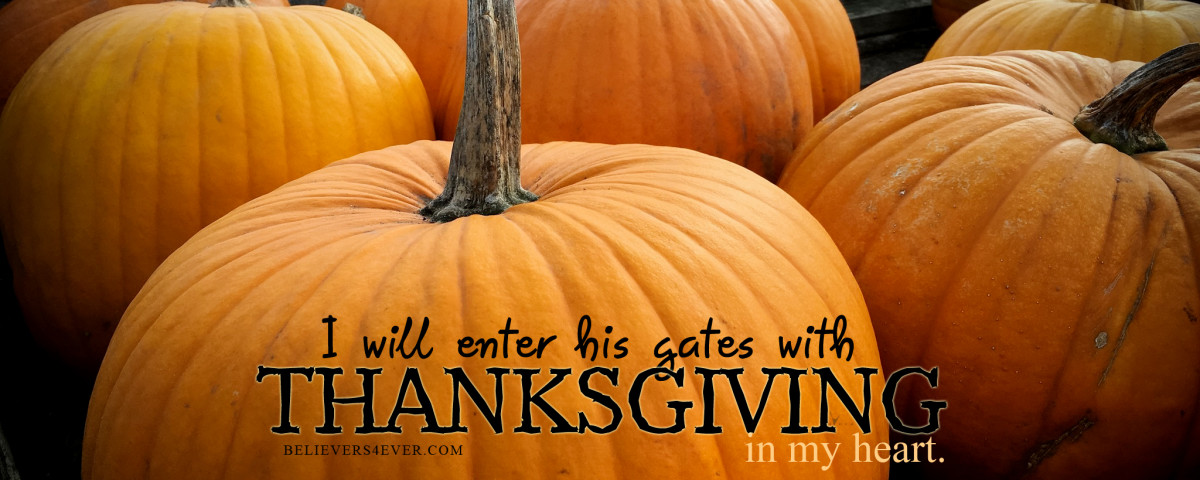 I will enter his gates with thanksgiving christian wallpaper