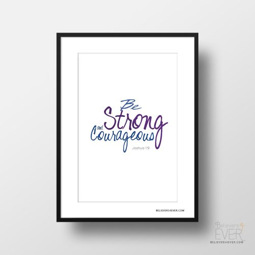 Be strong and courageous poster