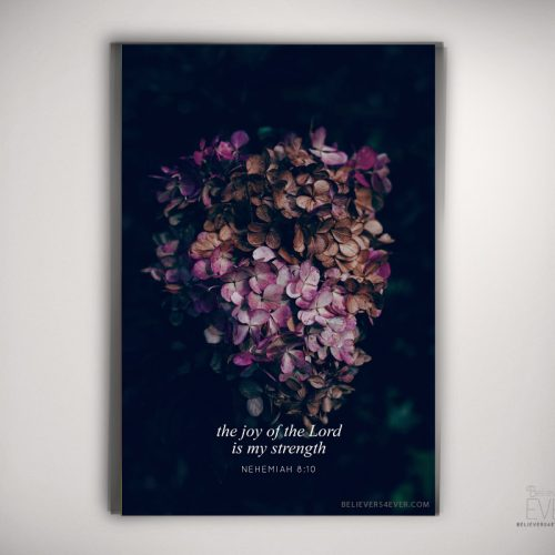 The joy of the Lord art print