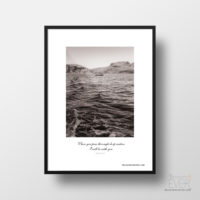 When you pass through deep waters art print