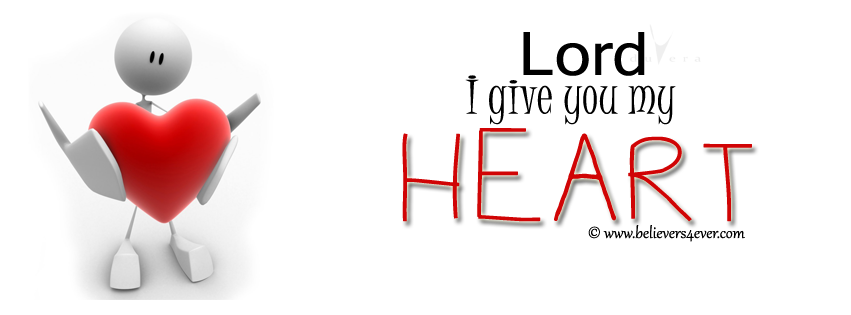 Lord I give you my heart, Lord I give you my heart Facebook timeline cover, Facebook timeline cover photo, Free Christian facebook timeline cover photo, Christian Facebook graphics, Christian facebook cover photo, Christian facebook timeline image, Christian cover photo, bible verse facebook banners, facebook banners, banners for facebook, Christian profile banners