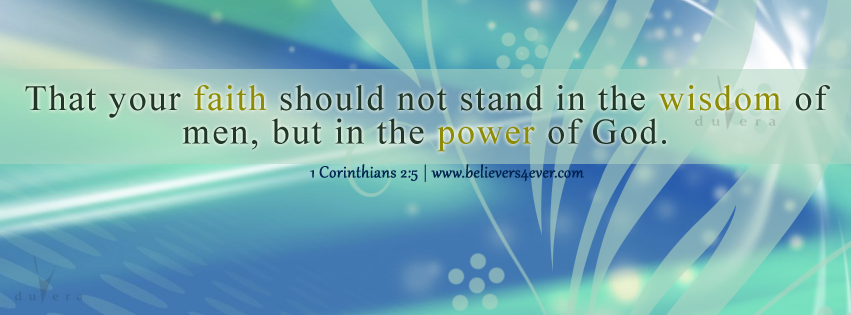 1 Corinthians 2:5, believers4ever, Facebook timeline cover photo, Free Christian facebook timeline cover photo, Christian Facebook graphics, Christian facebook cover photo, Christian facebook timeline image, Christian cover photo, bible verse facebook banners, facebook banners, banners for facebook, Christian profile banners, scripture Facebook timeline cover, religious facebook timeline cover photo, religious timeline photo, best Christian Facebook timeline cover photo, beautiful facebook timeline cover photo,
