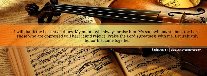 Psalm 34: 1-3, I will thank the Lord, Psalm 34, Facebook timeline cover photo, Free Christian facebook timeline cover photo, Christian Facebook graphics, Christian facebook cover photo, Christian facebook timeline image, Christian cover photo, bible verse facebook banners, facebook banners, banners for facebook, Christian profile banners