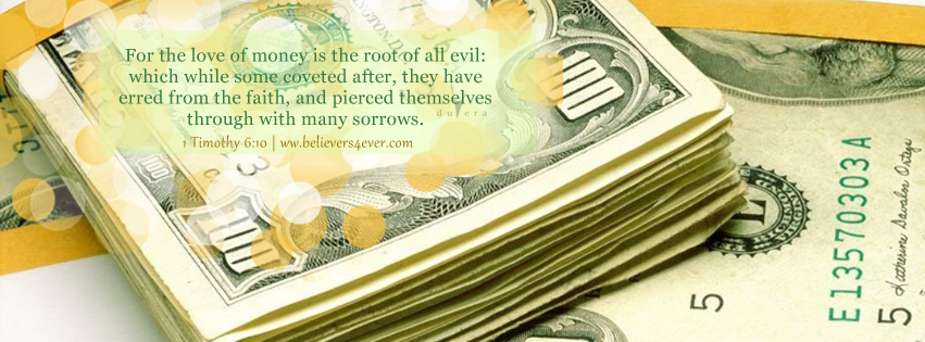 Love of money, 1 Timothy 6:10, Facebook timeline cover photo, Free Christian facebook timeline cover photo, Christian Facebook graphics, Christian facebook cover photo, Christian facebook timeline image, Christian cover photo, bible verse facebook banners, facebook banners, banners for facebook, Christian profile banners