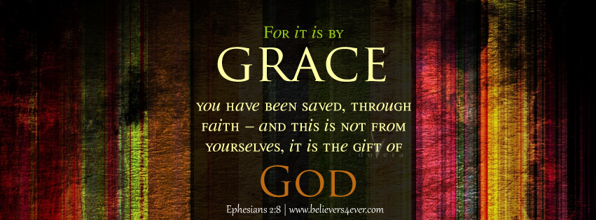 Ephesians 2:8, By grace, Jesus, Christ, Christ Facebook cover, Facebook timeline cover photo, Free Christian facebook timeline cover photo, Christian Facebook graphics, Christian facebook cover photo, Christian facebook timeline image, Christian cover photo, bible verse facebook banners, facebook banners, banners for facebook, Christian profile banners,