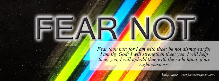 Isaiah 41:10, Fear Not, Jesus, Christ, Christ Facebook cover, Facebook timeline cover photo, Free Christian facebook timeline cover photo, Christian Facebook graphics, Christian facebook cover photo, Christian facebook timeline image, Christian cover photo, bible verse facebook banners, facebook banners, banners for facebook, Christian profile banners, Fear not for I am with thee