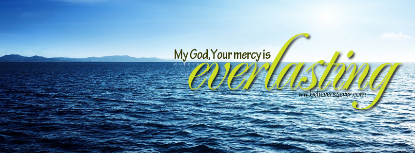 Fear Not, Jesus, Christ, Christ Facebook cover, Facebook timeline cover photo, Free Christian facebook timeline cover photo, Christian Facebook graphics, Christian facebook cover photo, Christian facebook timeline image, Christian cover photo, bible verse facebook banners, facebook banners, banners for facebook, Christian profile banners, Everlasting mercy