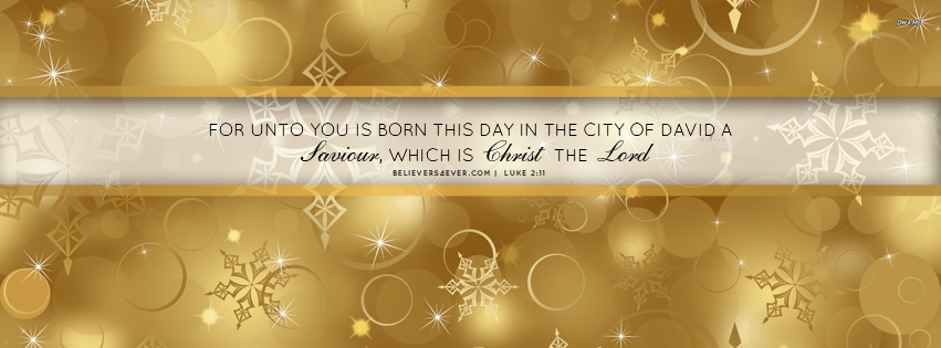 For unto you is born Bible Christian Christmas Facebook timeline cover