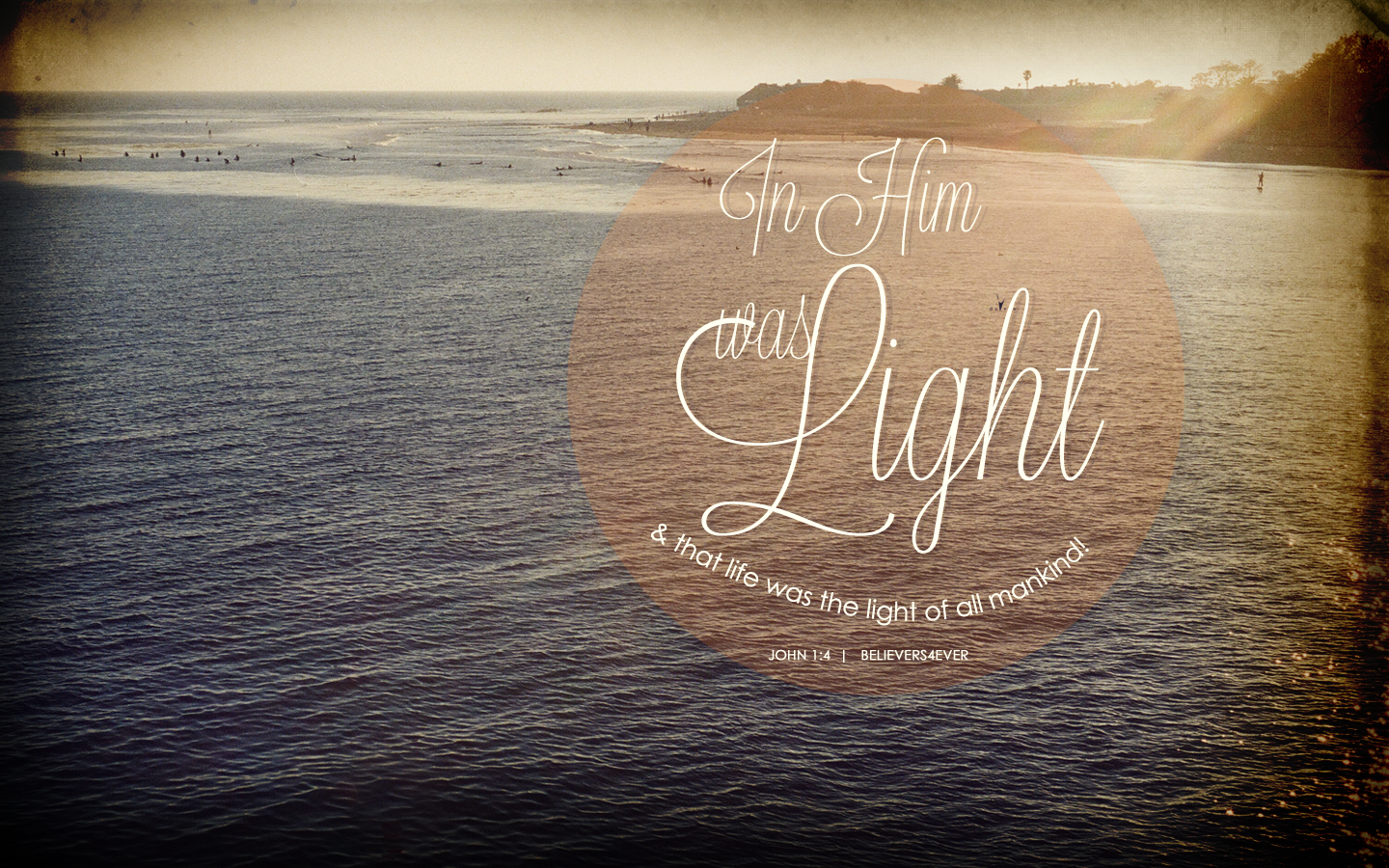 In him was life, and that life was the light of all mankind. - John 1:4 wallpaper