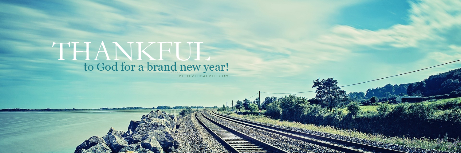 Thankful to God for a brand new year 2015, 2015 graphics, bible verse new year graphics, christian happy new year images, Christian twitter header photos, Happy new year, happy new year banner, happy new year graphics, happy new year greeting, new year twitter header photos, scripture twitter header photos, twitter header photos