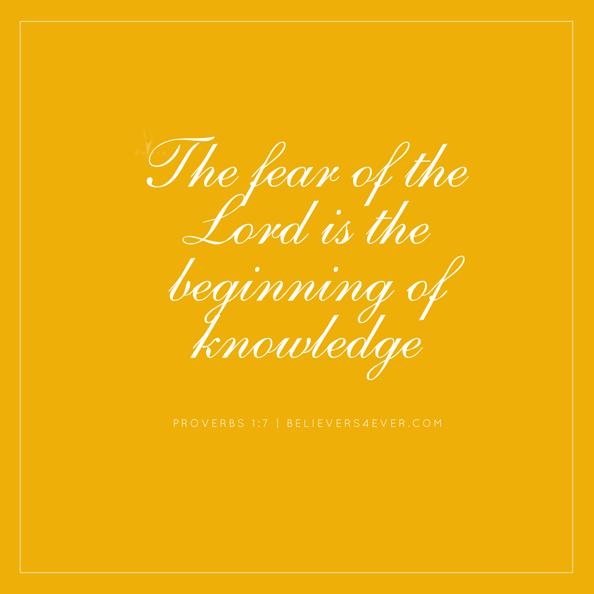 The fear of the Lord, proverbs 1:7