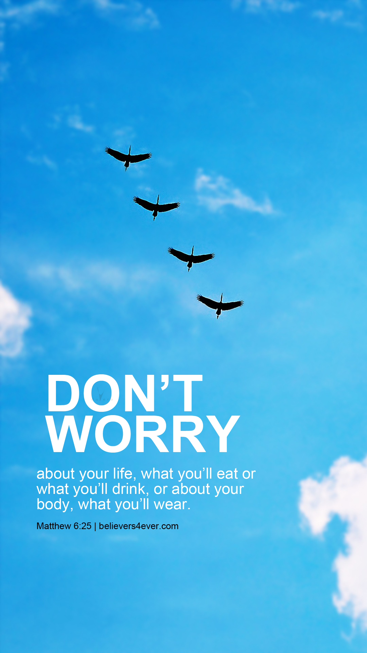 Matthew 6:25, Don't worry, life mobile wallpaper, Christian lockscreen wallpaper