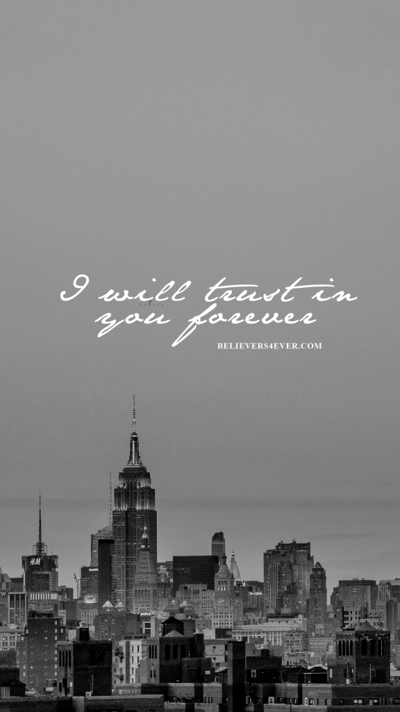 I Will Trust In You Forever