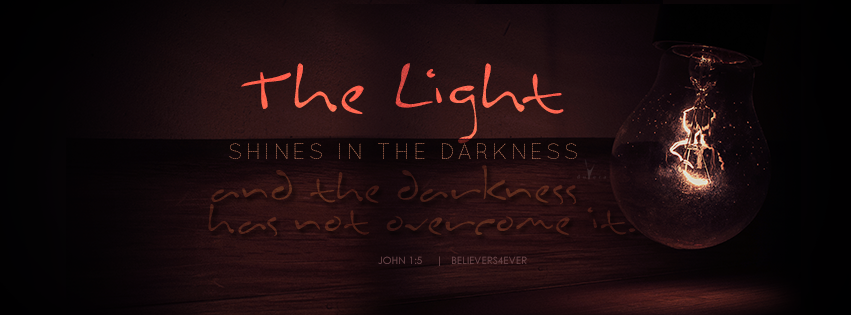 John 1:5, The light shines in the darkness