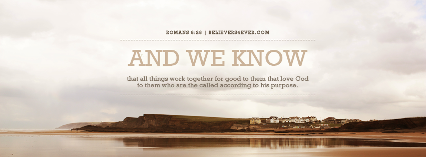 All things work together for good Facebook timeline cover