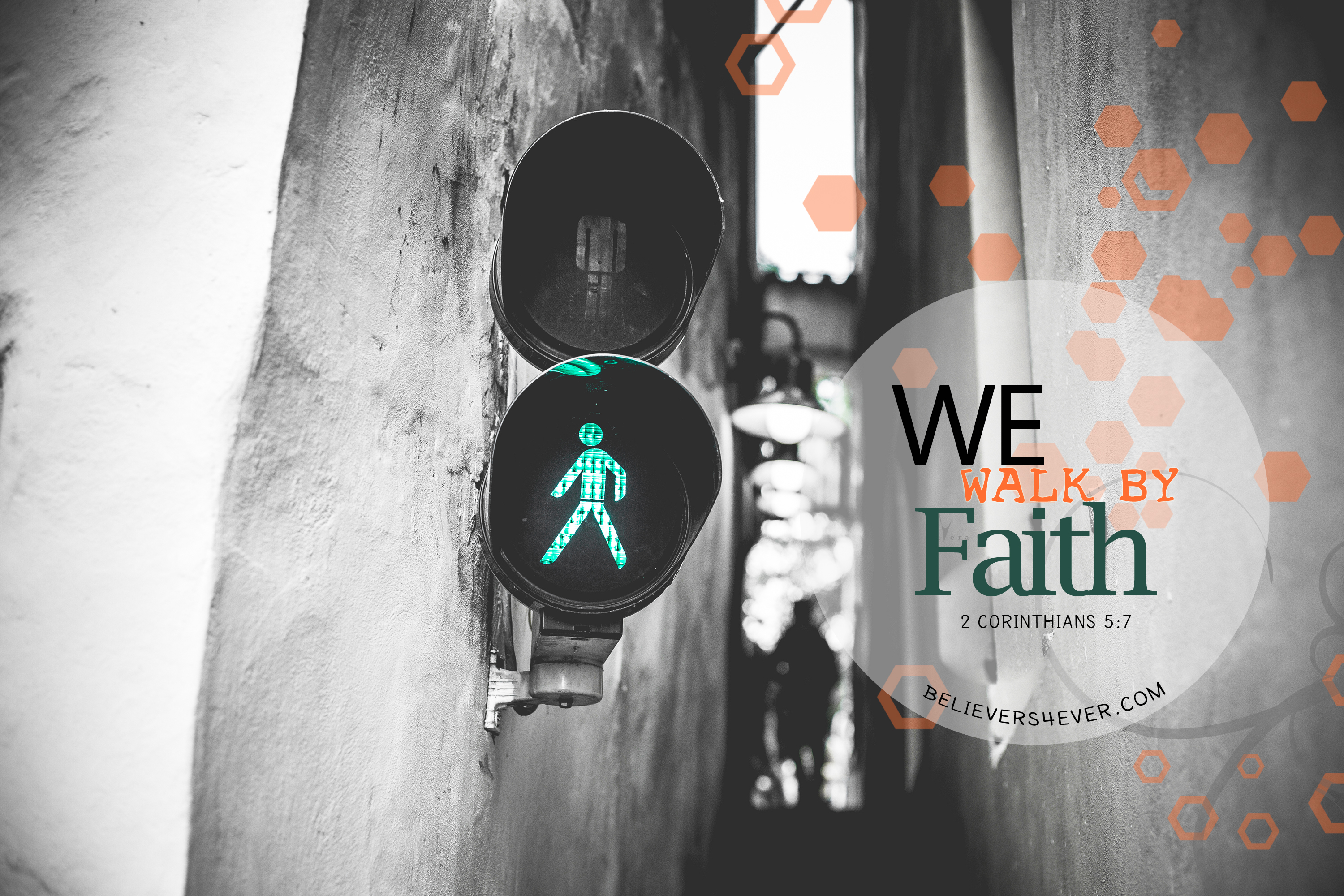 We walk by faith. Free Christian desktop wallpaper. 2 Corinthians 5:7