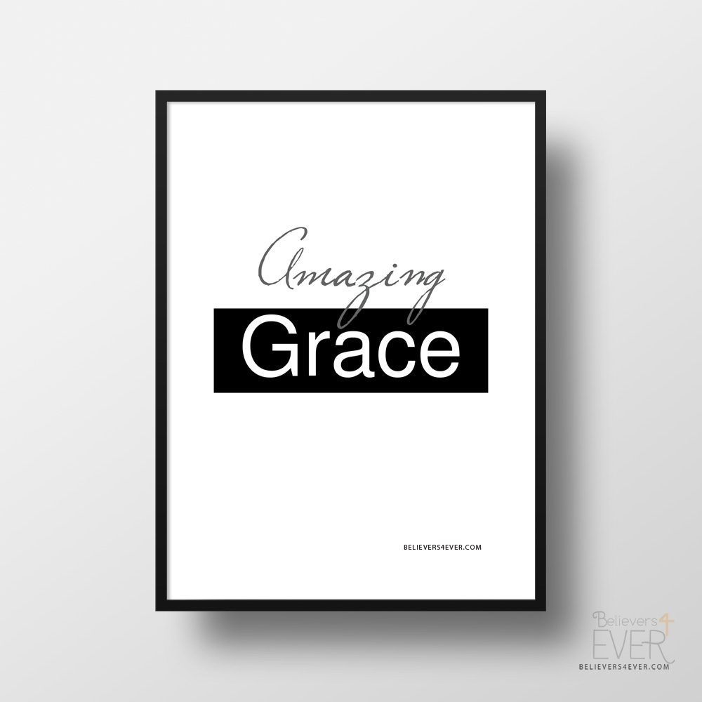 picture regarding Amazing Grace Lyrics Printable named Unbelievable grace poster