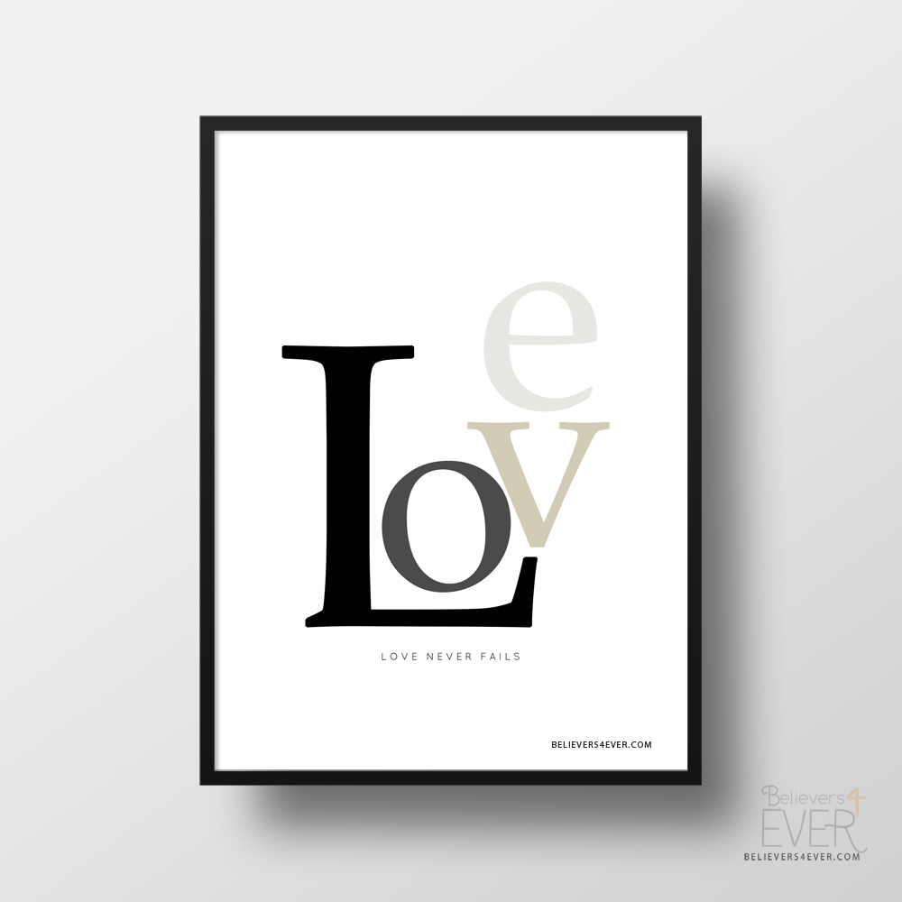 Love Never Fails Christian And Inspirational Poster