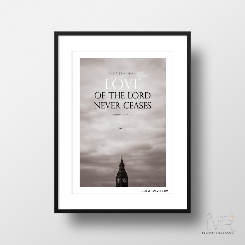 The steadfast of the Lord never ceases Christian wall art poster
