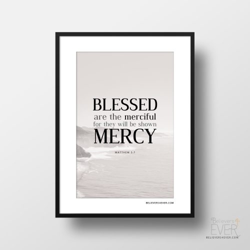 Blessed are the merciful art print