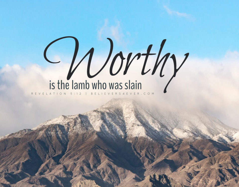 Worthy is the lamb christian desktop wallpaper Revelation 5:12
