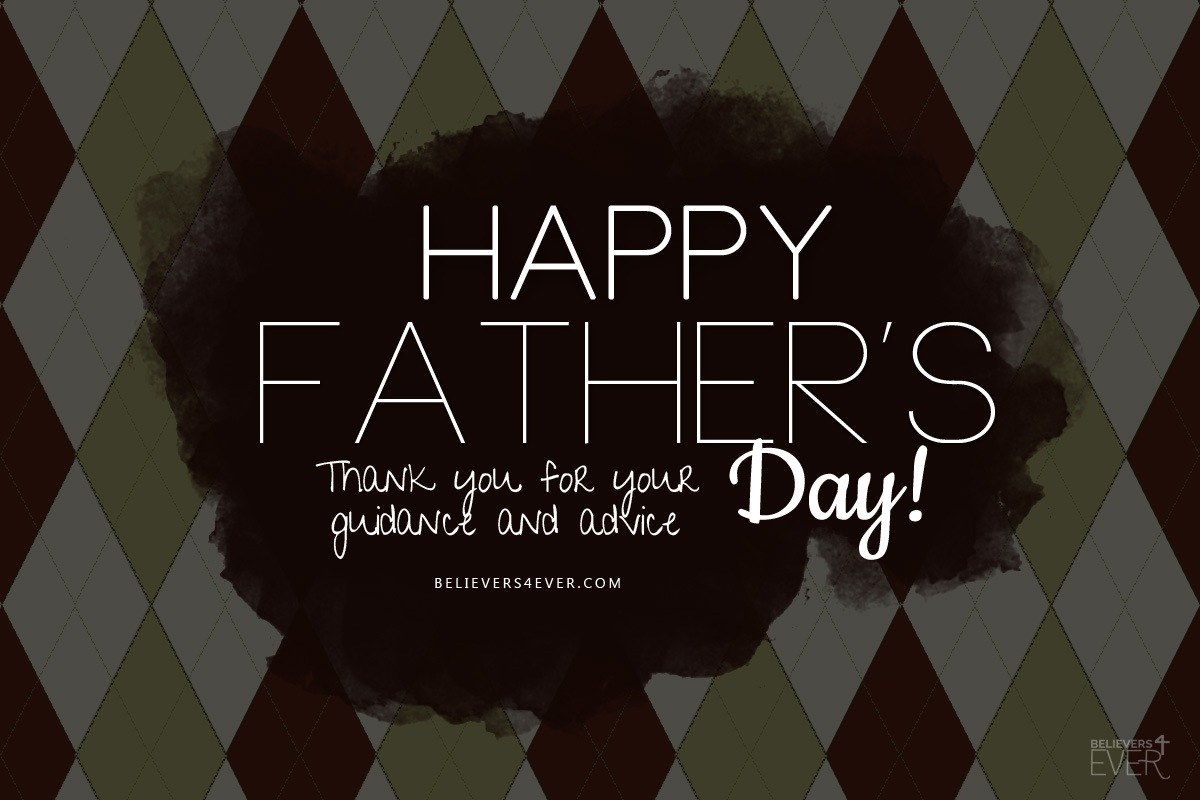 Happy Father's day thank you for your guidance