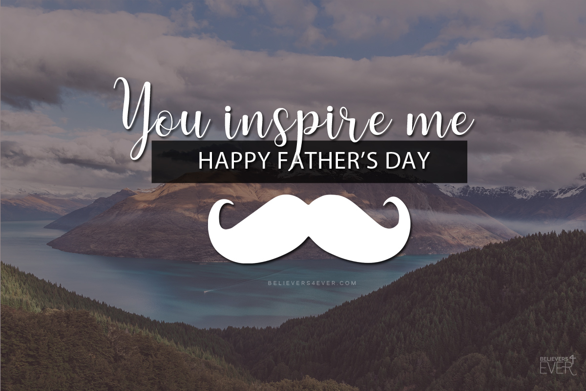 You inspire me father's day ecard