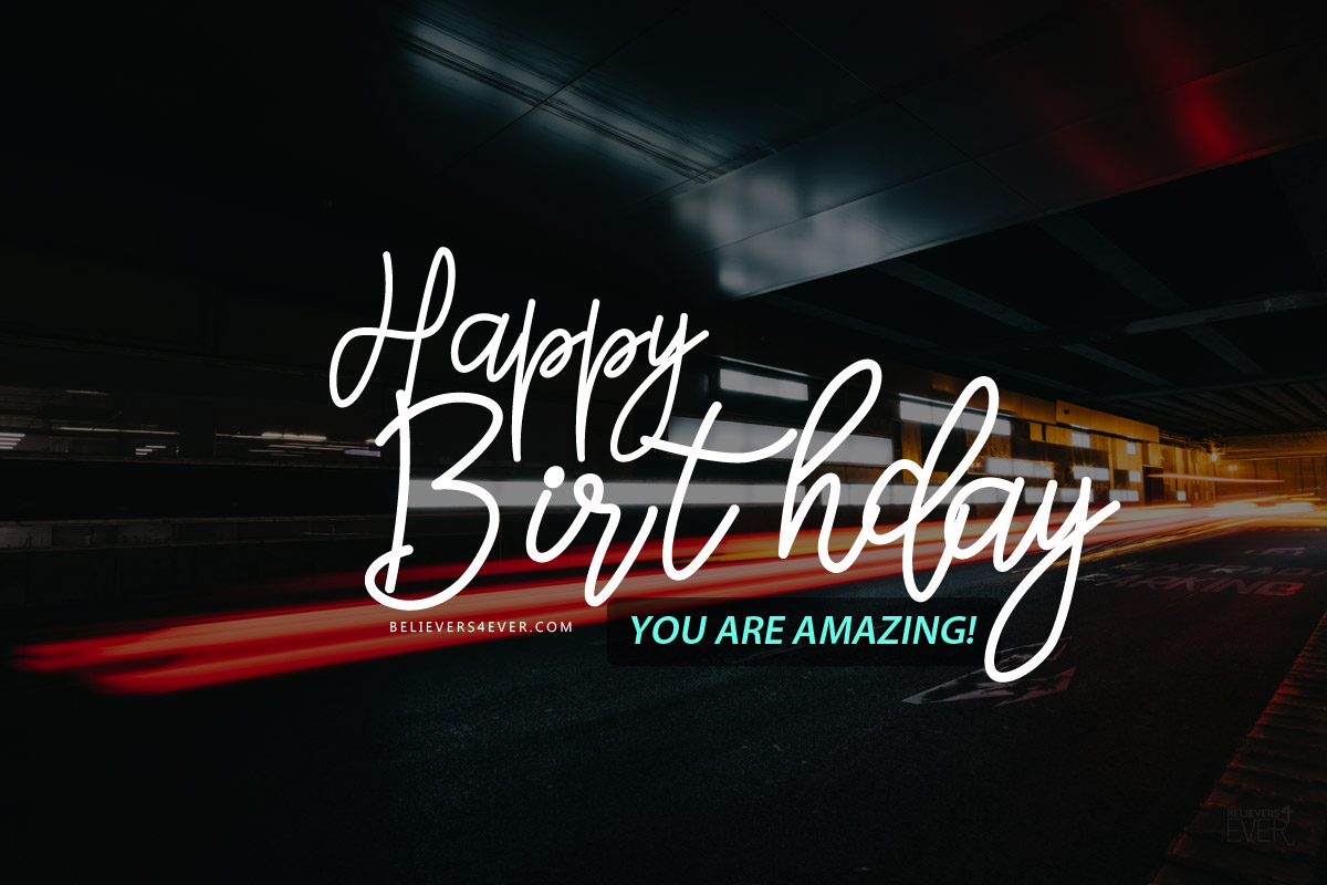 Happy Birthday - you are amazing