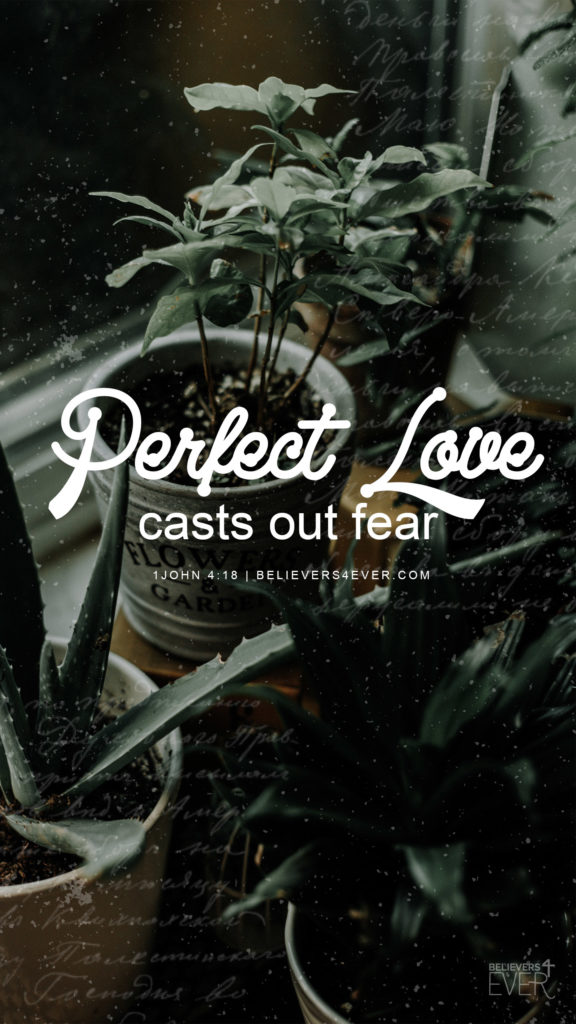 Perfect Love Believers4ever Com
