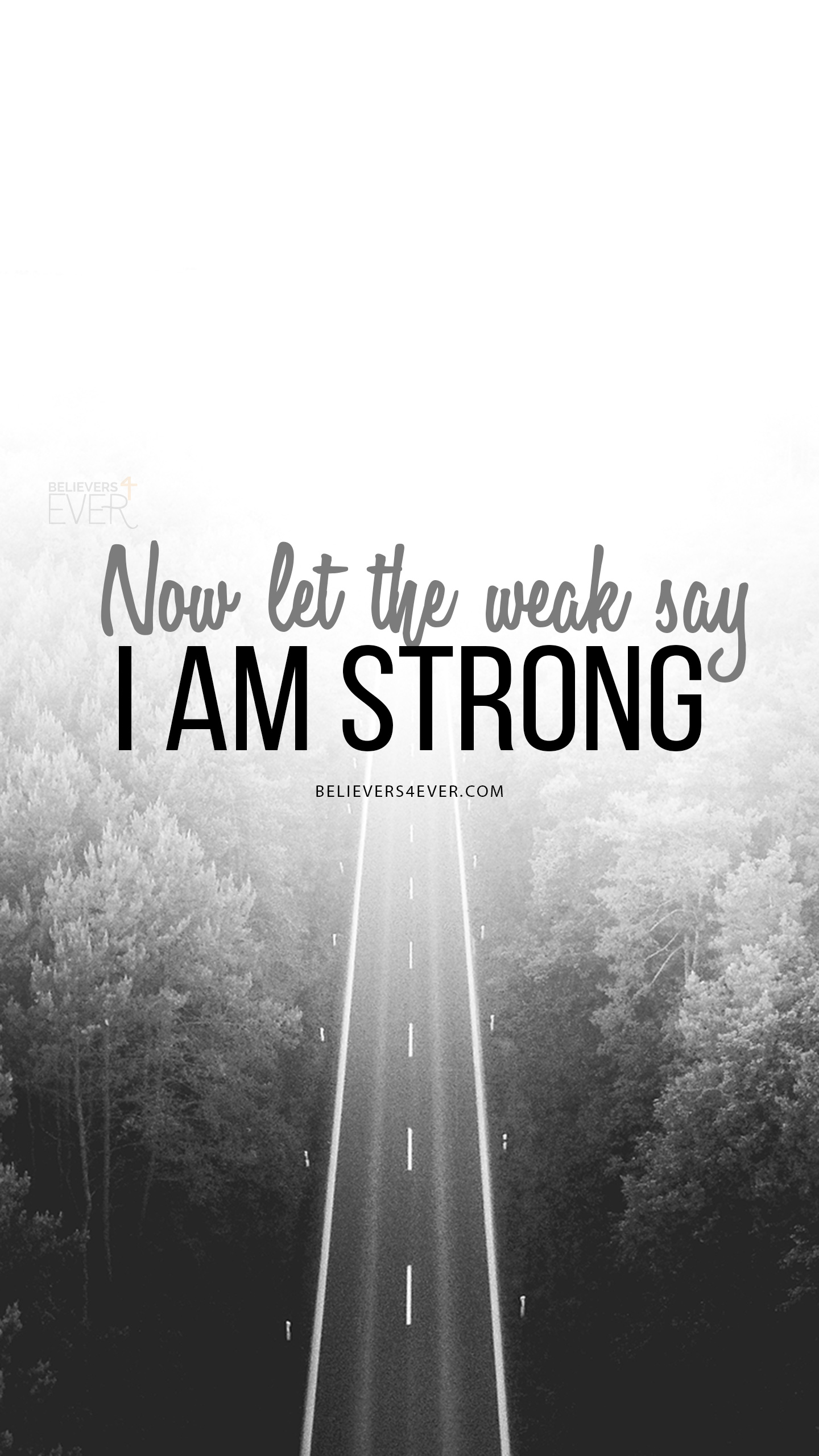 Now Let the weak say I am strong.