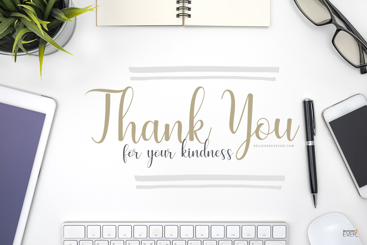 Thank you for your kindness ecard