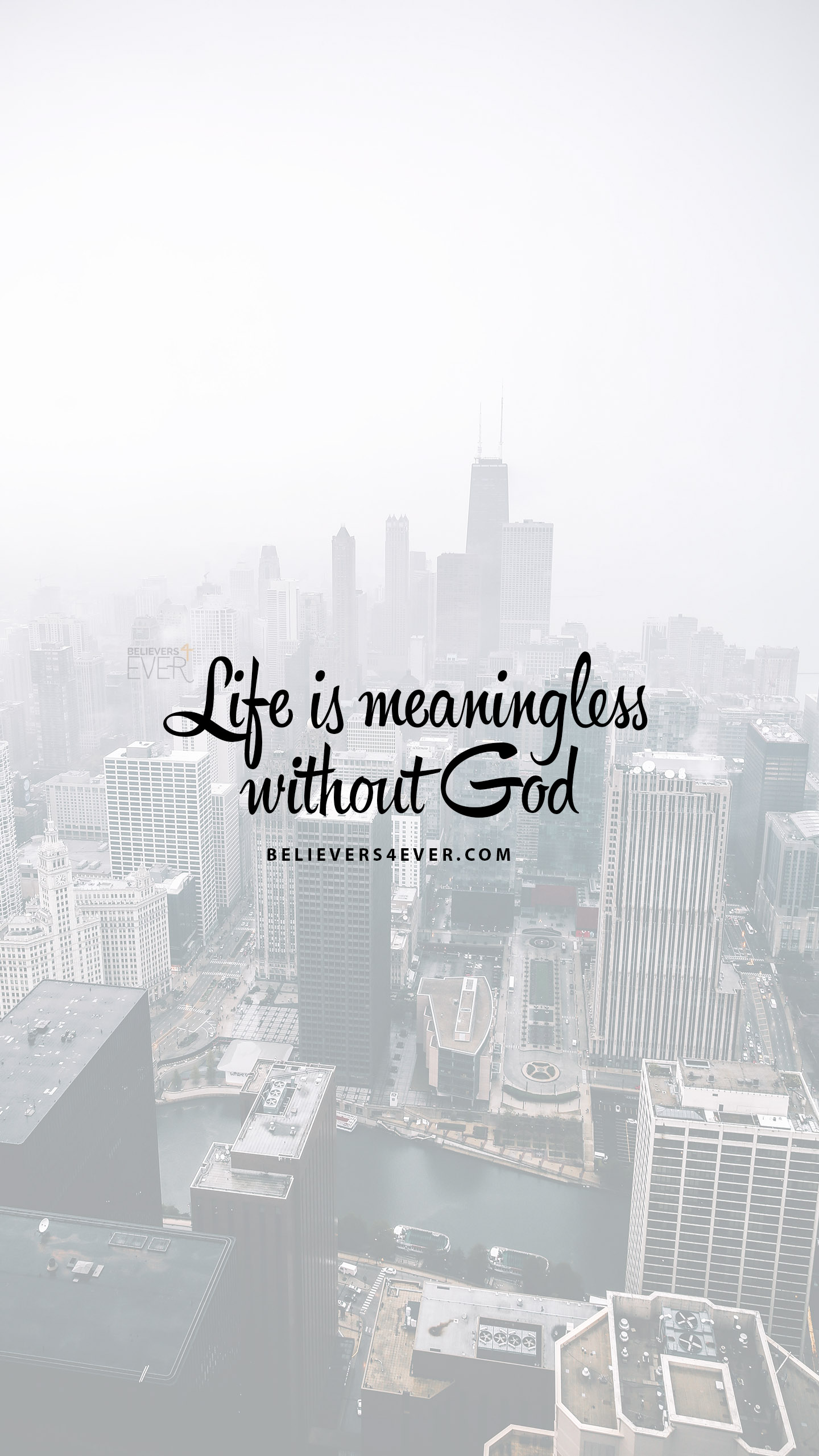 Life is meaningless without God mobile wallpaper