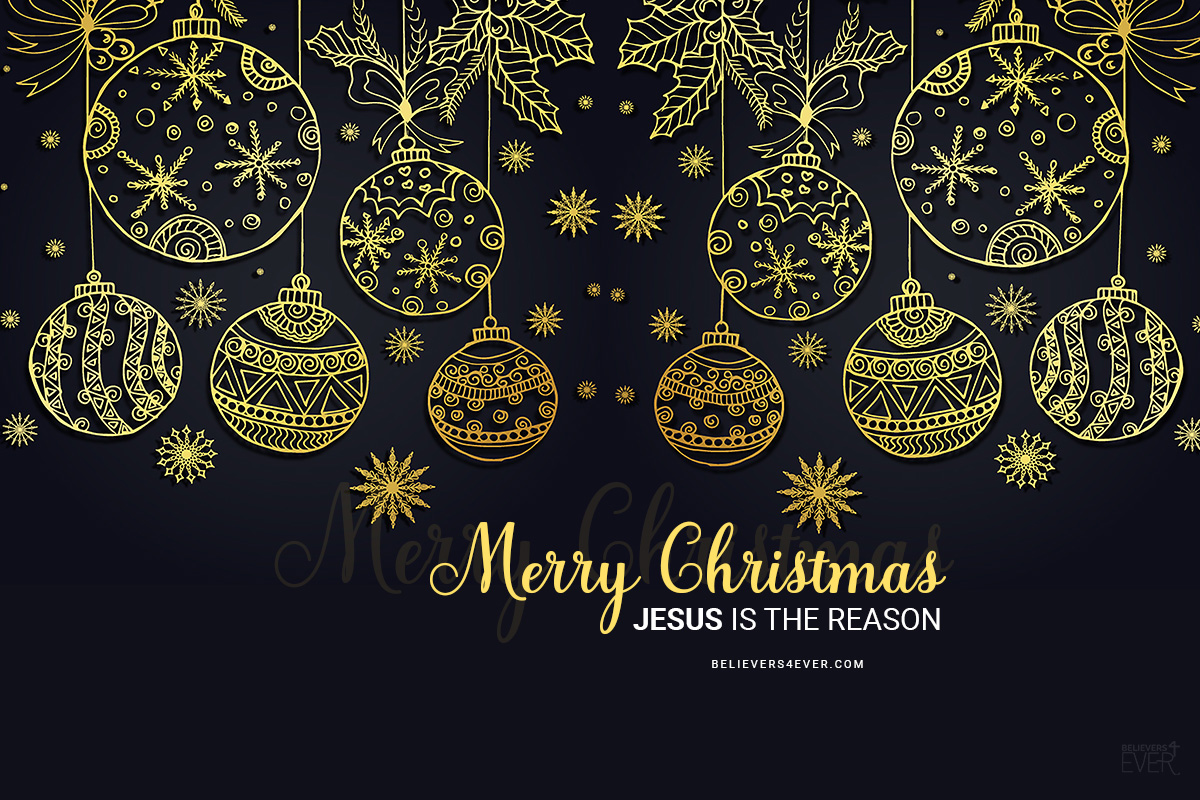 Merry Christmas Jesus is the reason - Believers4ever.com