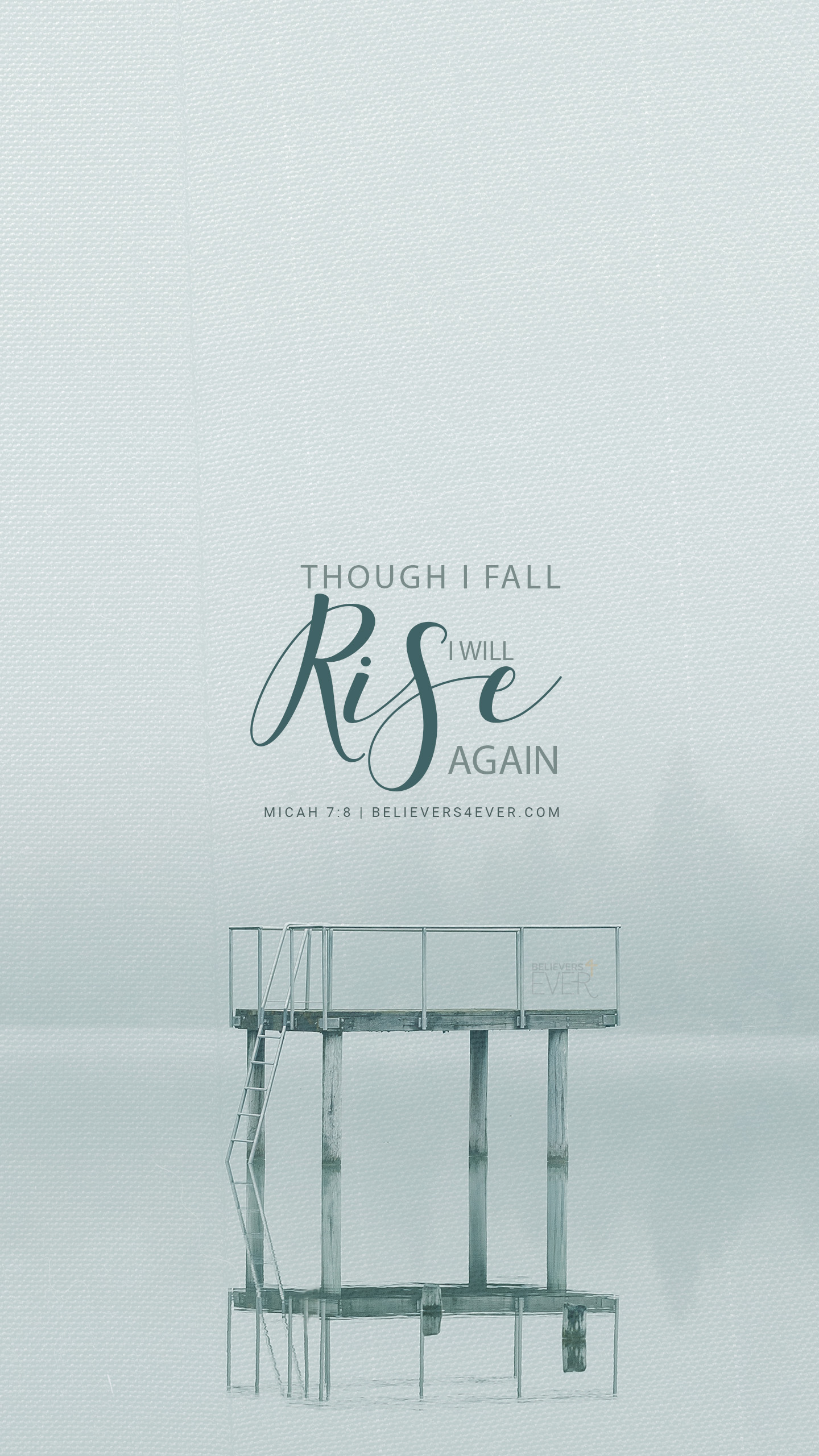 Though I fall, I will rise again. Micah 7:8