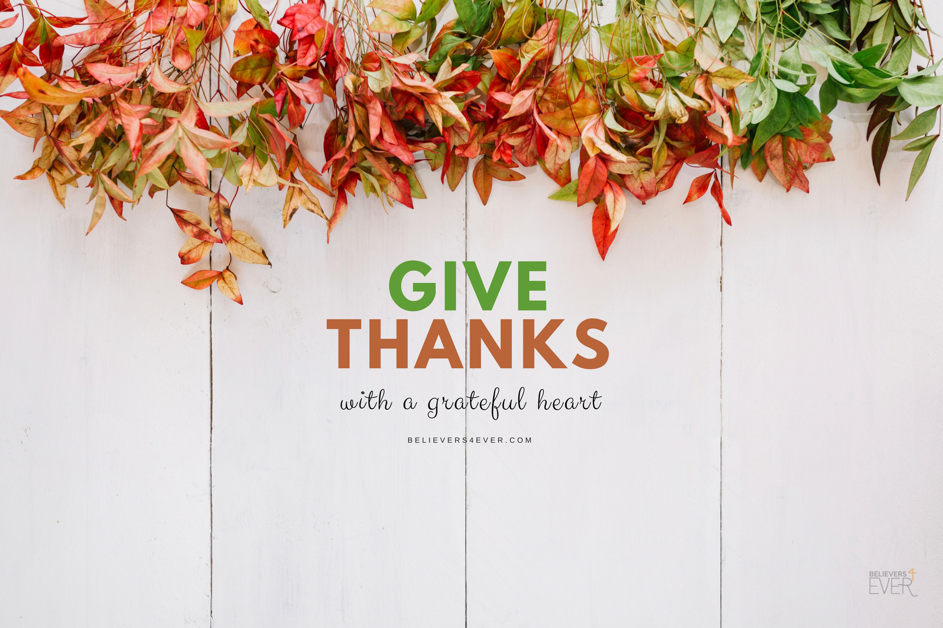 Give thanks with a grateful heart wallpaper