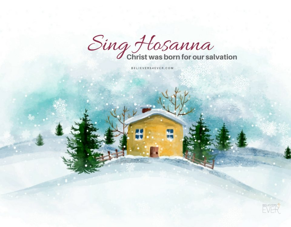 Sing Hosanna. Christ was born for our salvation. Free Christmas Mobile wallpaper