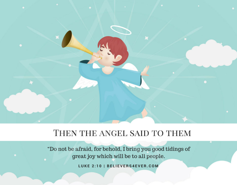 Then the angel said to them