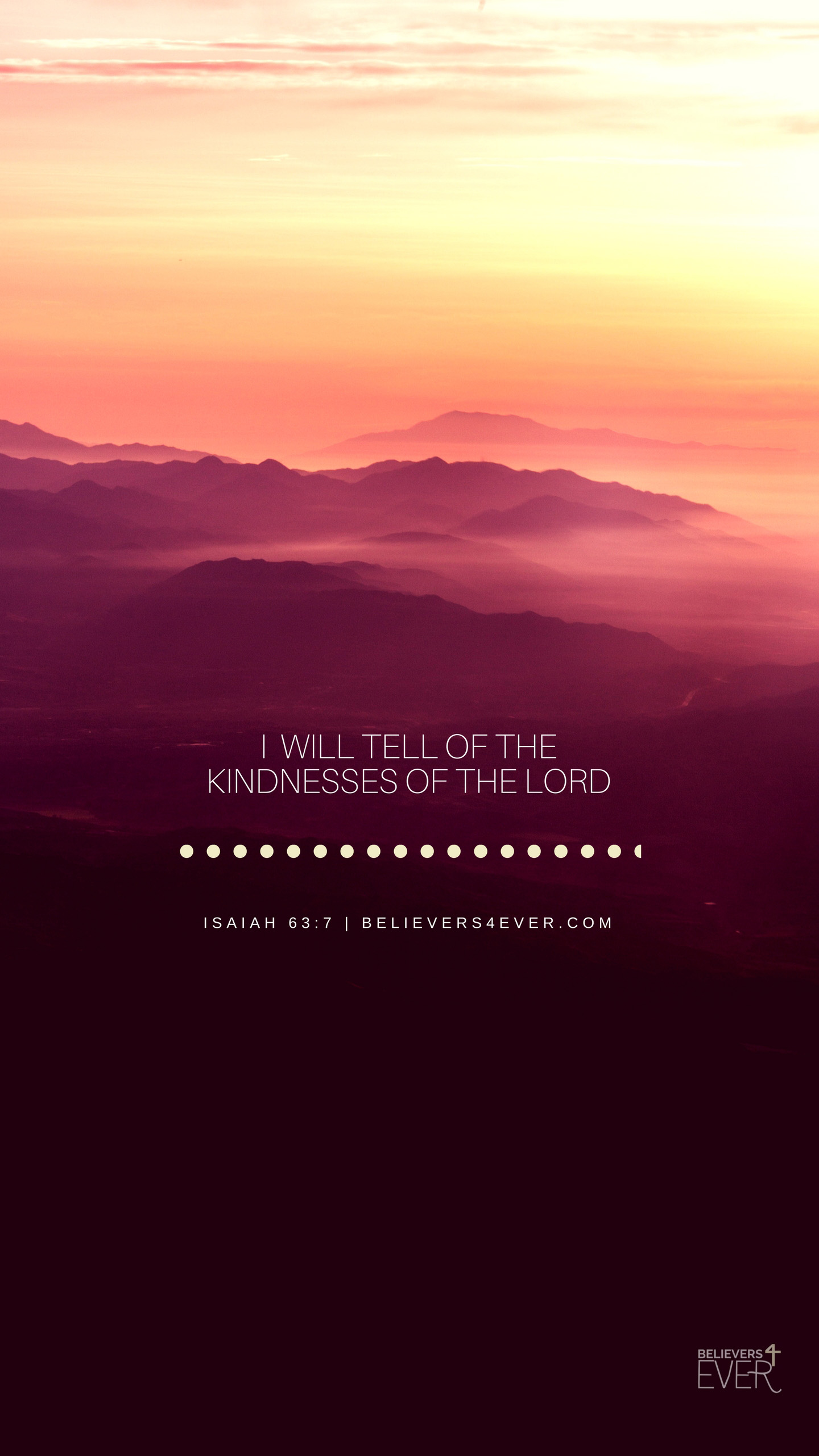 I will tell of the kindnesses of the Lord.