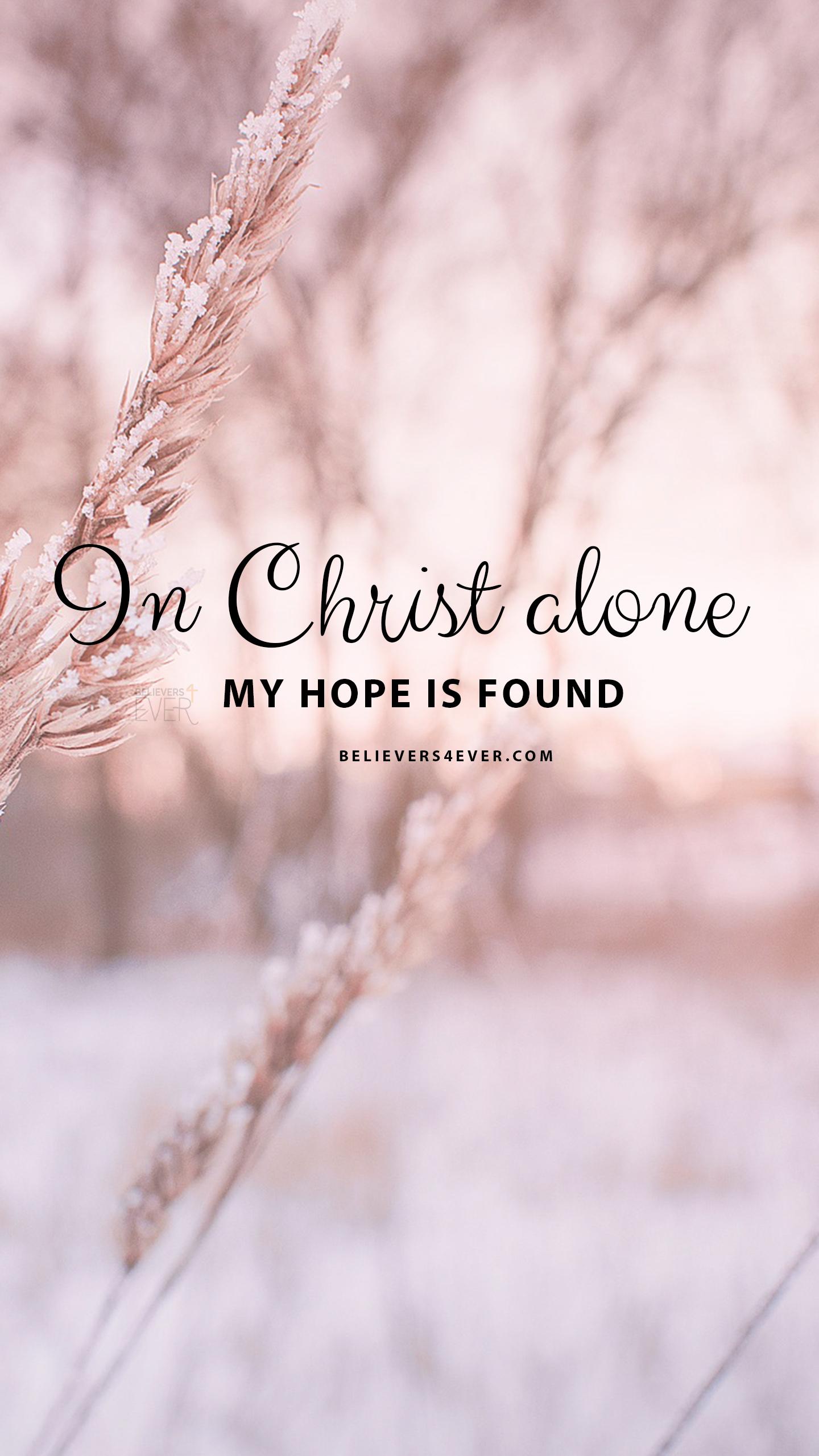 In Christ alone mobile wallpaper