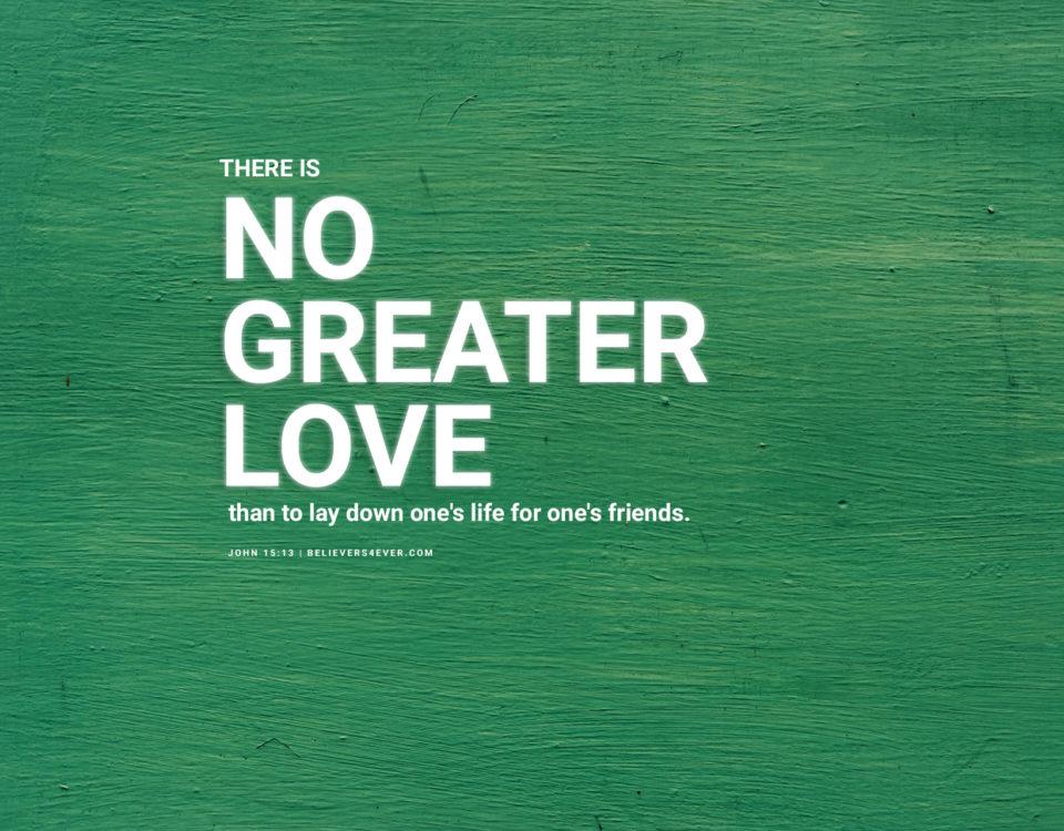 No Love Wallpaper: Christian Inspirational Wall Art Print Posters, Desktop