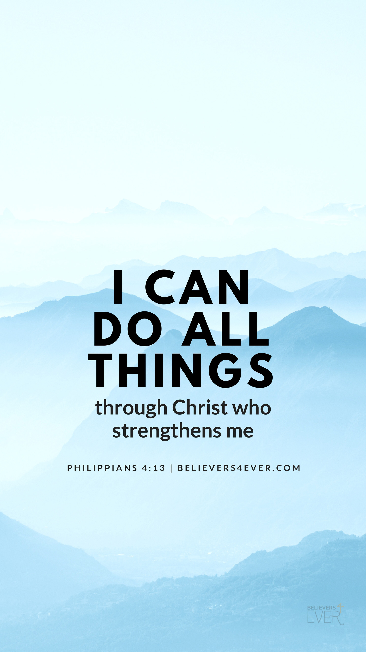 I Can Do All Things Believers4evercom