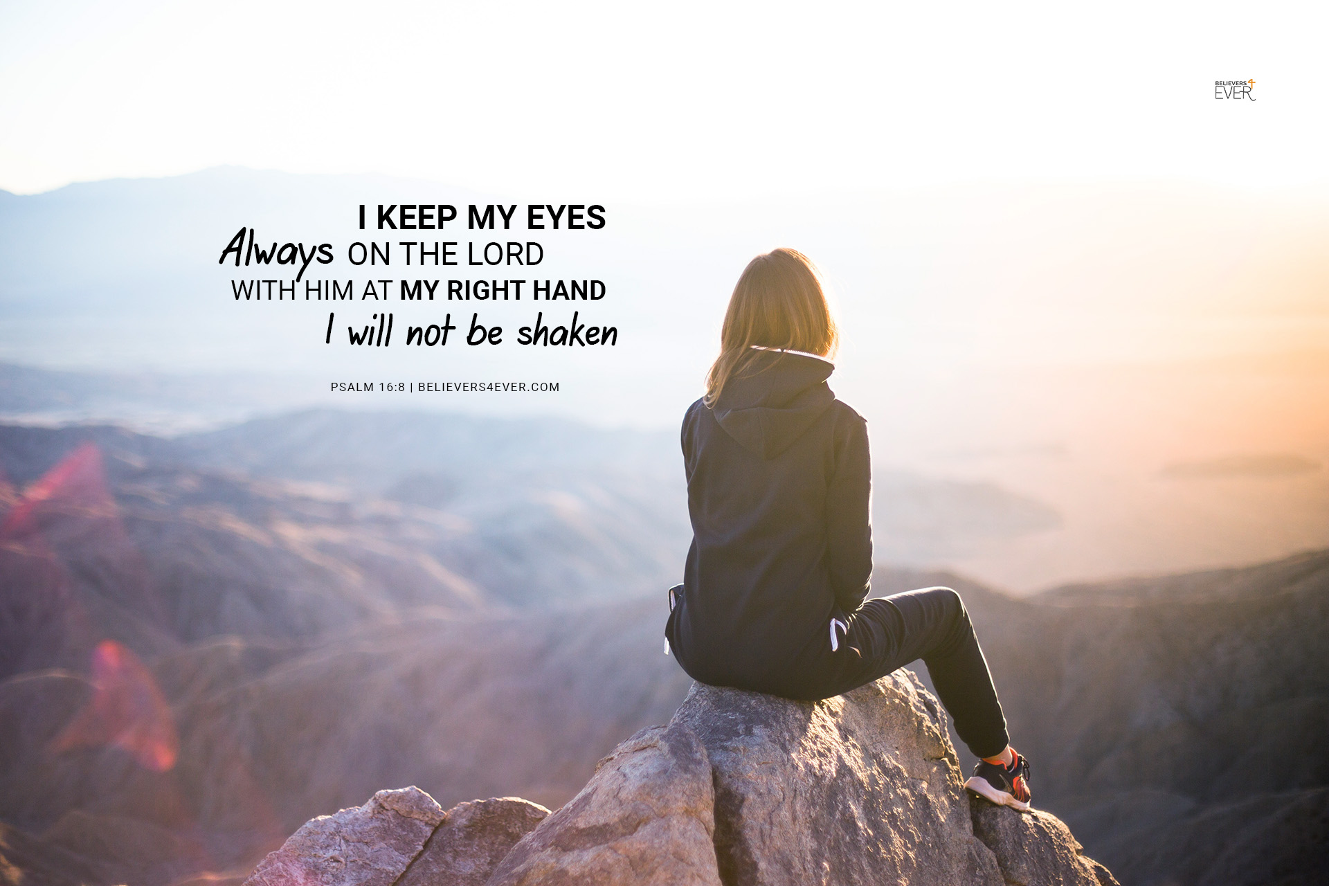 i keep my eyes always on the lord
